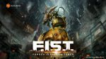 F.I.S.T : Forged in Torch City